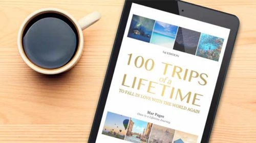 100 trips you should make once in a lifetime!
