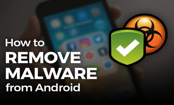 how-to-remove-malware-or-virus-from-your-android-device?