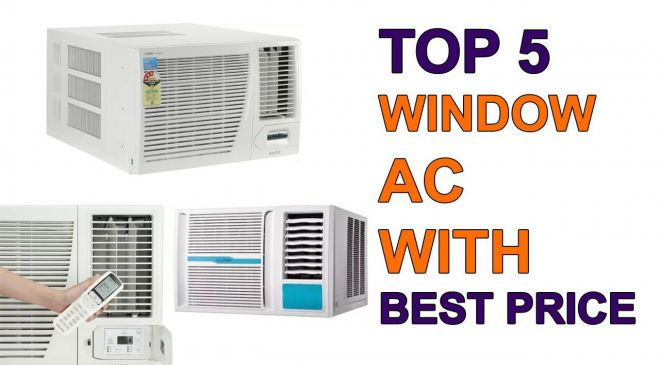 Top 5 best window air conditioners in India 2019