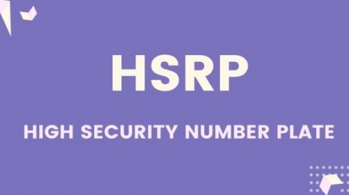 High Security Number Plate – A Step by Step Guide to apply for High Security Number Plate and Color-Coded Stickers online