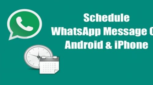 Now You can Schedule WhatsApp Messages on Android, iPhone-Check  How?